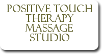 Positive Touch Therapy Massage Studio